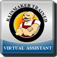 RAINMAKER Certified Virtual Assistant