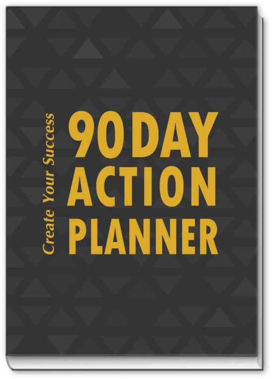 The 90 Day Real Estate Action Planner