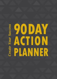 The Real Estate 90 Day Action Planner